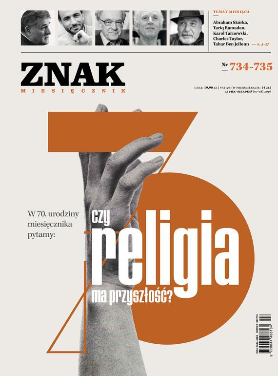 okładka Miesięcznik ZNAK nr 734–735: Czy religia ma przyszłość?ebook | epub, mobi | Opracowania Zbiorowe