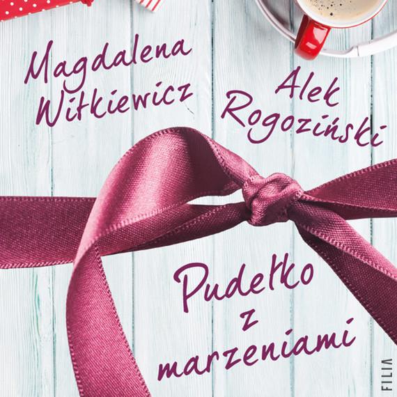 okładka Pudełko z marzeniamiaudiobook   MP3   Magdalena Witkiewicz, Alek Rogoziński