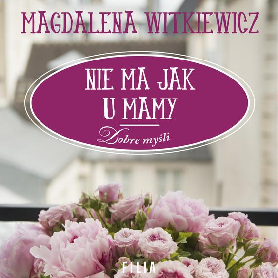 okładka Nie ma jak u mamyaudiobook | MP3 | Magdalena Witkiewicz