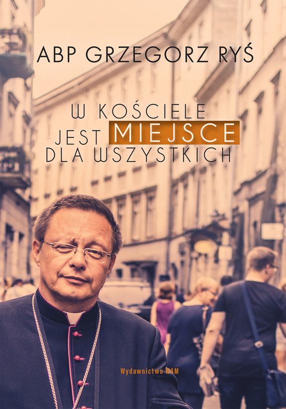 okładka W Kościele jest miejsce dla wszystkich, Ebook | Ryś Grzegorz abp