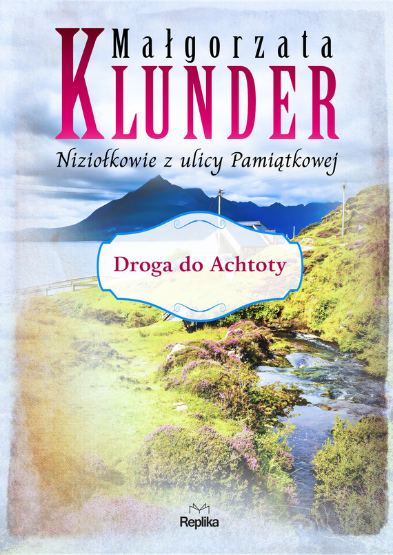 okładka Droga do Achtoty, Ebook   Małgorzata Klunder
