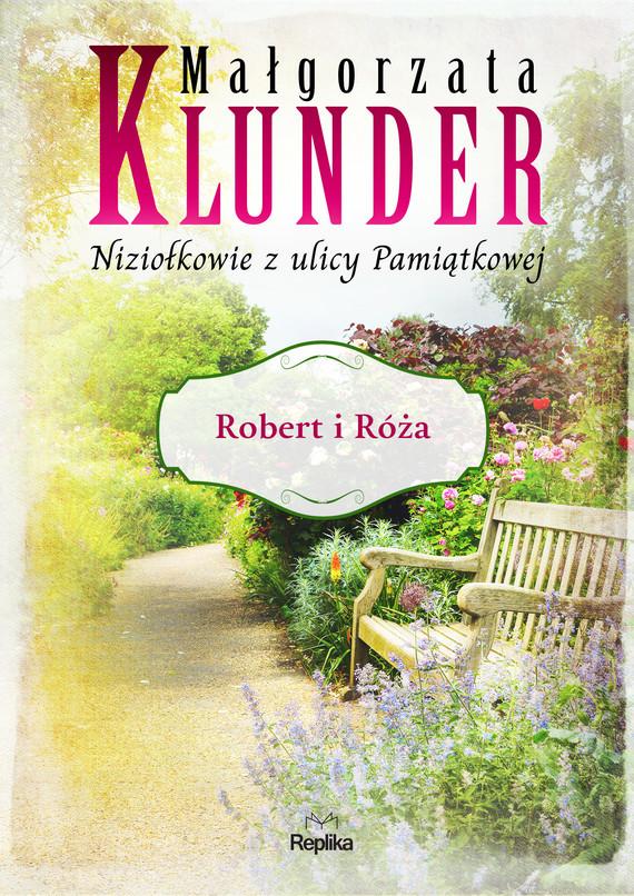 okładka Robert i Róża, Ebook   Małgorzata Klunder