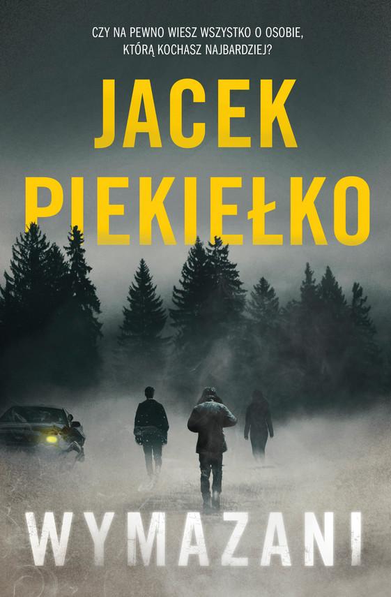 okładka Wymazaniebook | epub, mobi | Jacek Piekiełko