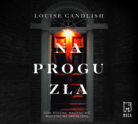 okładka Na progu złaaudiobook | MP3 | Louise Candlish