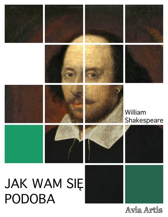 okładka Jak wam się podobaebook   epub, mobi   William Shakespeare