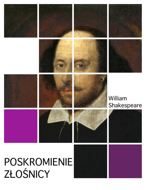 okładka Poskromienie złośnicy, Ebook | William Shakespeare