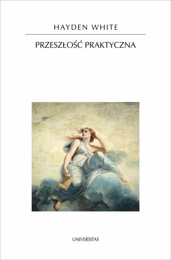 okładka Przeszłość praktycznaebook | epub, mobi | White Hayden