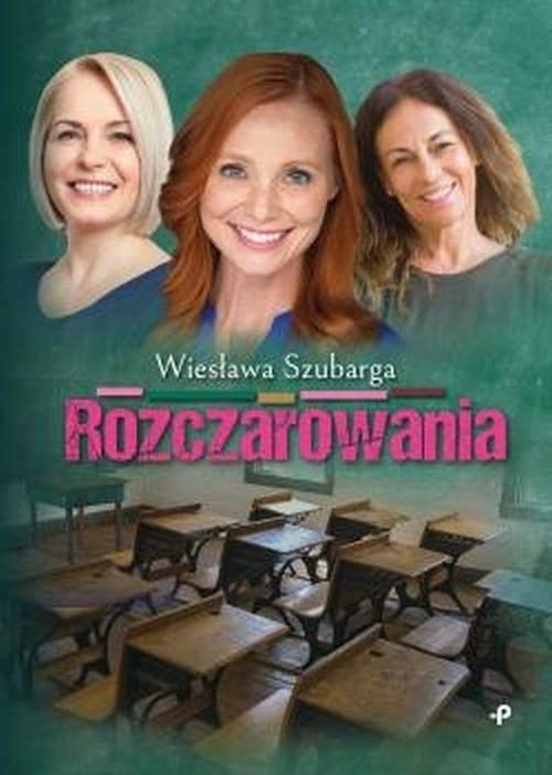 okładka Rozczarowania, Książka | Szubarga Wiesława