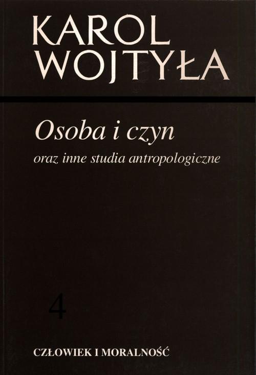 okładka Osoba i czyn oraz inne studia antropologiczne, Książka | Wojtyła Karol