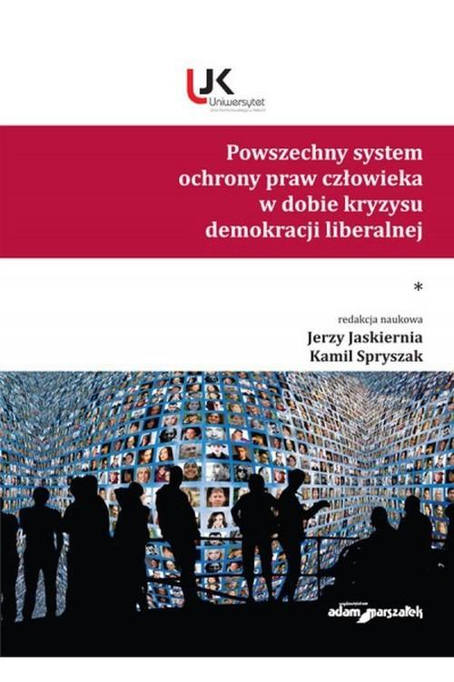 okładka Powszechny system ochrony praw człowieka w dobie kryzysu demokracji liberalnej Tom 1książka     
