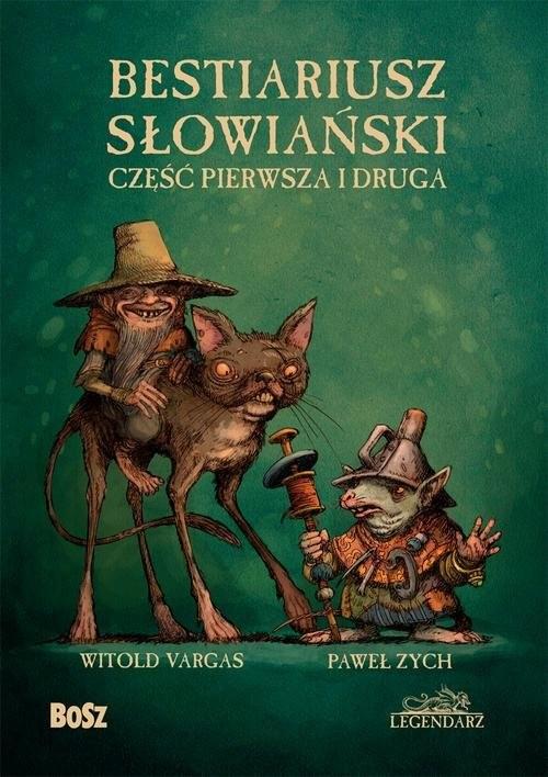 okładka Bestiariusz słowiański Część pierwsza i druga, Książka | Paweł Zych, Witold Vargas