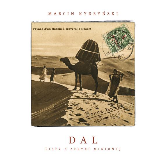 okładka Dal. Listy z Afryki minionejaudiobook | MP3 | Marcin Kydryński