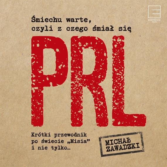 okładka Śmiechu warte, czyli z czego śmiał się PRLaudiobook | MP3 | Michał Zawadzki
