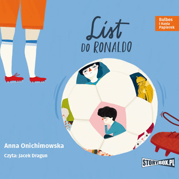 okładka Bulbes i Hania Papierek. List do Ronaldo, Audiobook | Anna Onichimowska