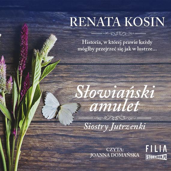 okładka Siostry Jutrzenki. Tom 2. Słowiański amuletaudiobook | MP3 | Renata Kosin