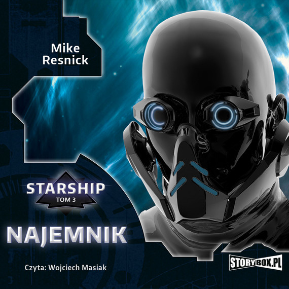 okładka Starship. Tom 3. Najemnikaudiobook | MP3 | Mike Resnick Resnick