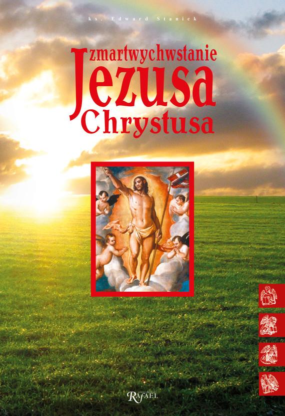 okładka Zmartwychwstanie Jezusa Chrystusaaudiobook   MP3   ks. Edward Staniek