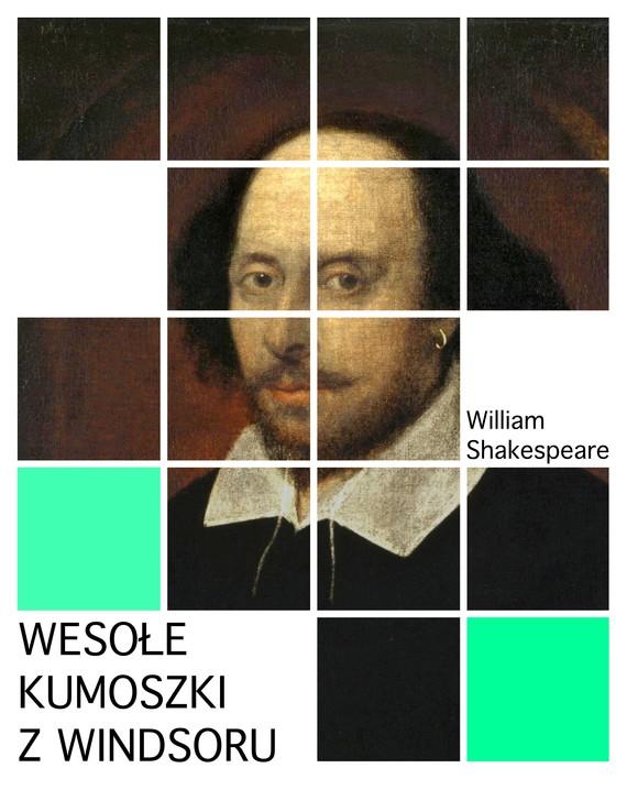 okładka Wesołe kumoszki z Windsoru, Ebook | William Shakespeare