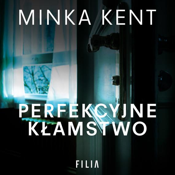 okładka Perfekcyjne kłamstwo, Audiobook | Minka Kent