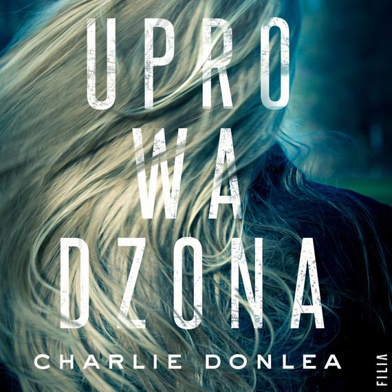 okładka Uprowadzona, Audiobook | Charlie  Donlea