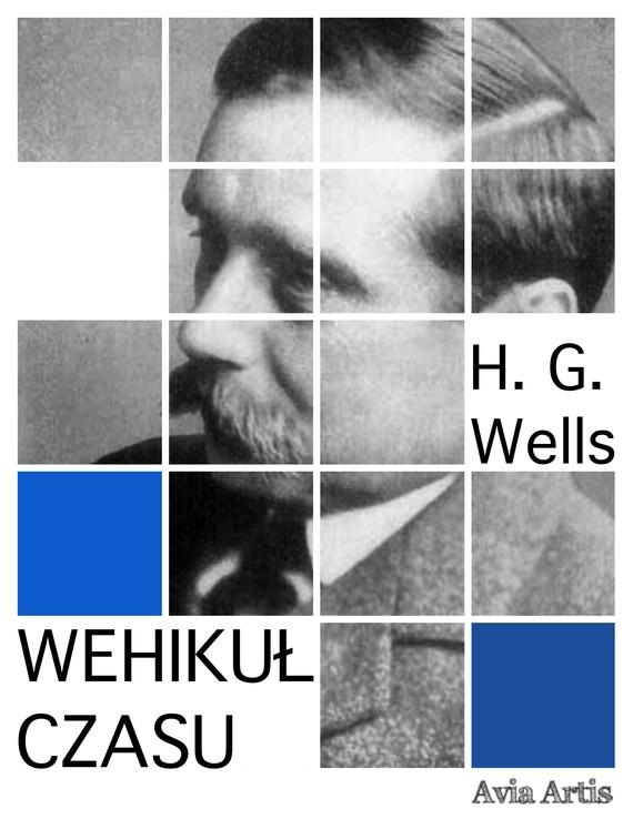 okładka Wehikuł czasuebook | epub, mobi | Herbert George Wells
