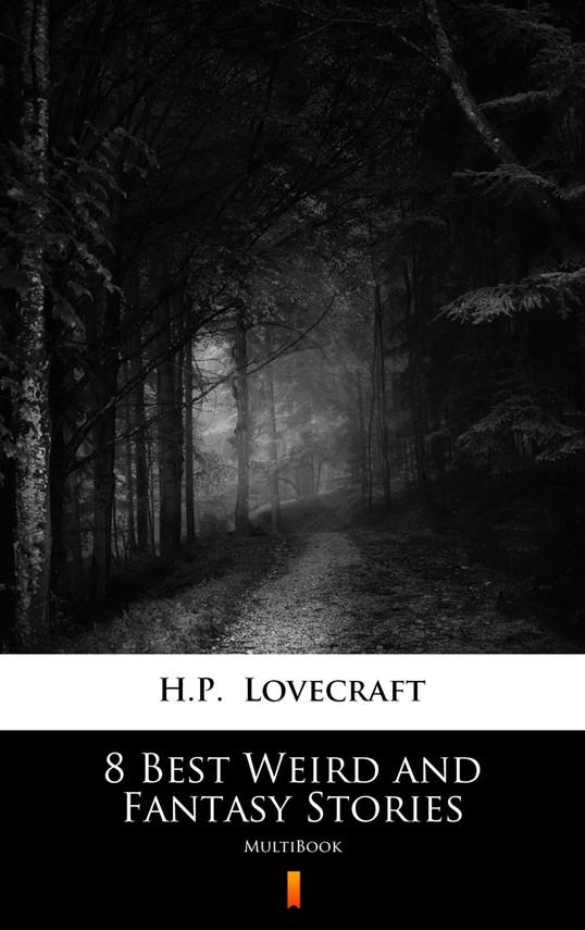 okładka 8 Best Weird and Fantasy Storiesebook | epub, mobi | H.P.  Lovecraft