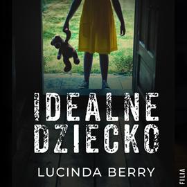 okładka Idealne dziecko, Audiobook   Berry Lucinda