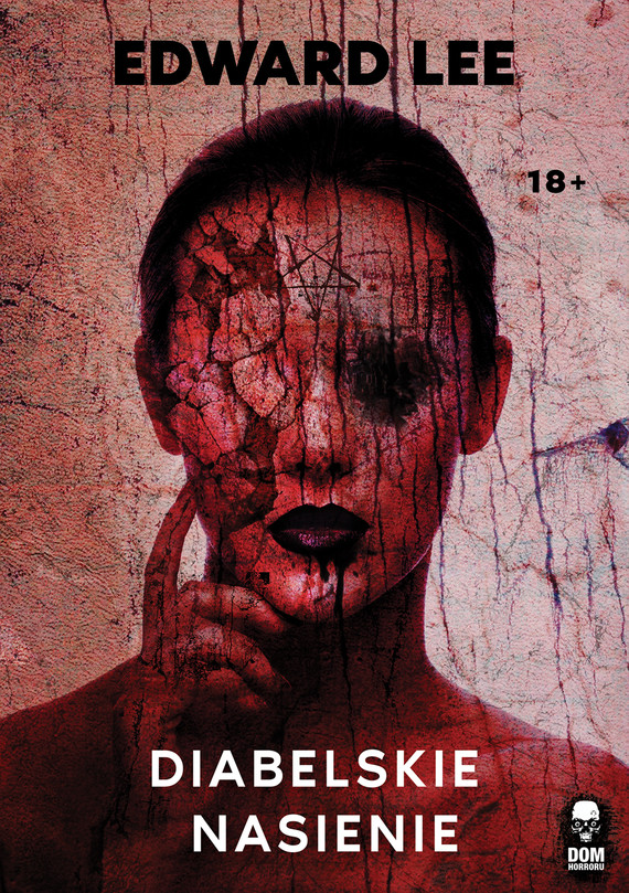 okładka Diabelskie nasienie, Ebook   Edward Lee