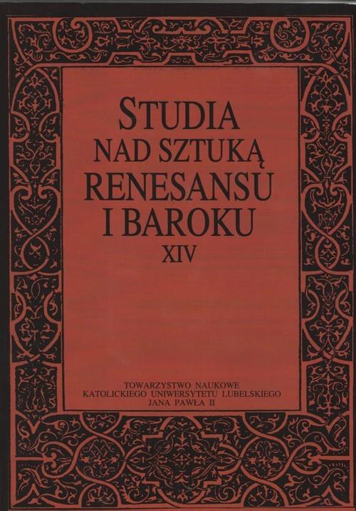 okładka Studia nad sztuką rensansu i baroku Tom XIV, Książka |