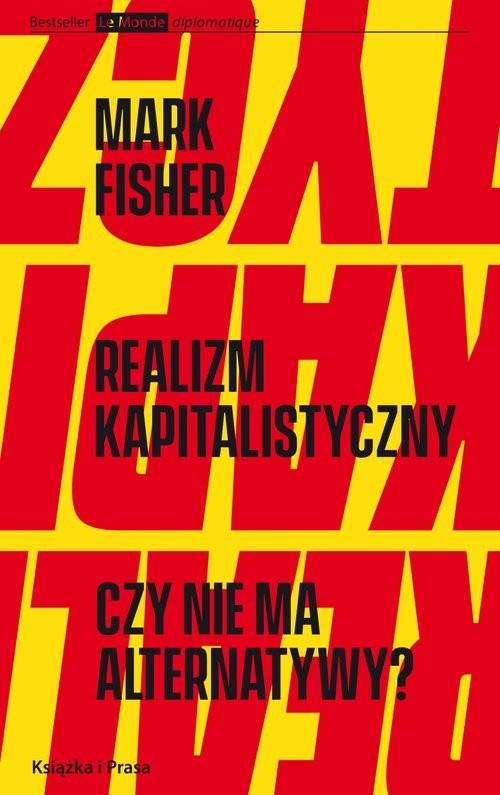 okładka Realizm kapitalistyczny. Czy nie ma alternatywy?, Książka | Fisher Mark