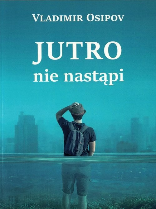okładka Jutro nie nastąpi, Książka   Vladimir Osipov