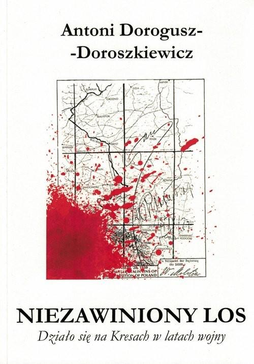 okładka Niezawiniony los, Książka | Antoni  Dorogusz-Doroszkiewicz
