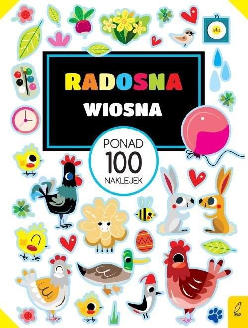okładka Ponad 100 naklejek Radosna wiosna, Książka |