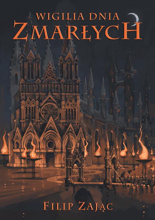 okładka Wigilia Dnia Zmarłych, Książka | Filip Zając