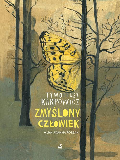 okładka Zmyślony człowiek, Książka | Karpowicz Tymoteusz