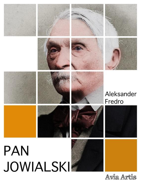okładka Pan Jowialskiebook   epub, mobi   Aleksander Fredro