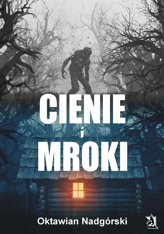 okładka Cienie i Mroki, Ebook | Oktawian Nadgórski
