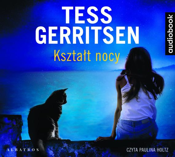 okładka Kształt nocy, Audiobook | Tess Gerritsen