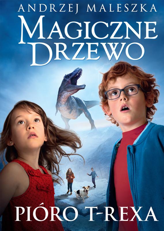 okładka Magiczne Drzewo. Pióro T-rexa. Tom 11ebook | epub, mobi | Andrzej Maleszka