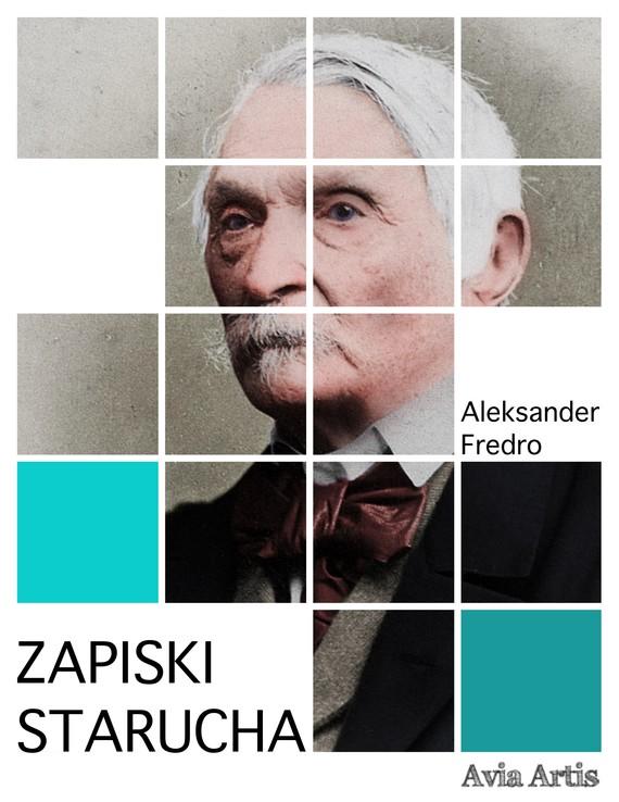 okładka Zapiski starucha, Ebook | Aleksander Fredro