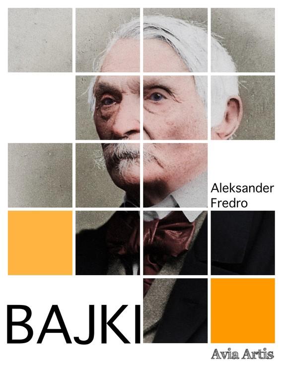 okładka Bajkiebook   epub, mobi   Aleksander Fredro