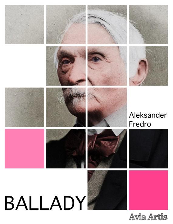 okładka Balladyebook | epub, mobi | Aleksander Fredro