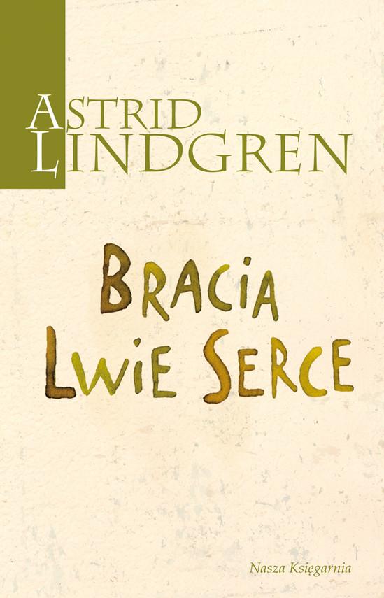 okładka Bracia Lwie Serceebook | epub, mobi | Astrid Lindgren