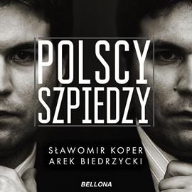 okładka Polscy szpiedzy, Audiobook   Sławomir Koper