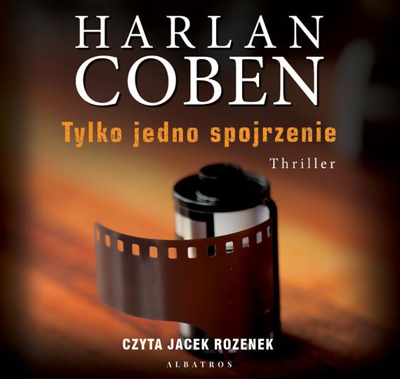 okładka Tylko jedno spojrzenieaudiobook | MP3 | Harlan Coben