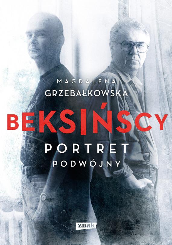 okładka Beksińscy. Portret podwójnyebook | epub, mobi | Magdalena Grzebałkowska