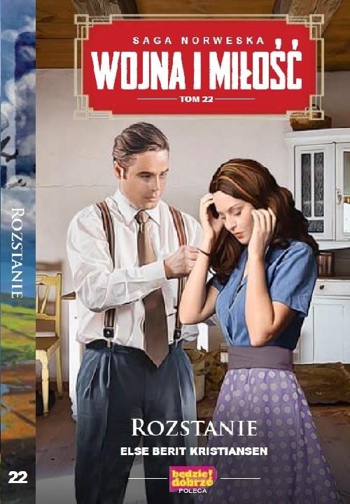 okładka Wojna i Miłość Tom 22 Rozstanie, Książka | Else Berit Kristiansen