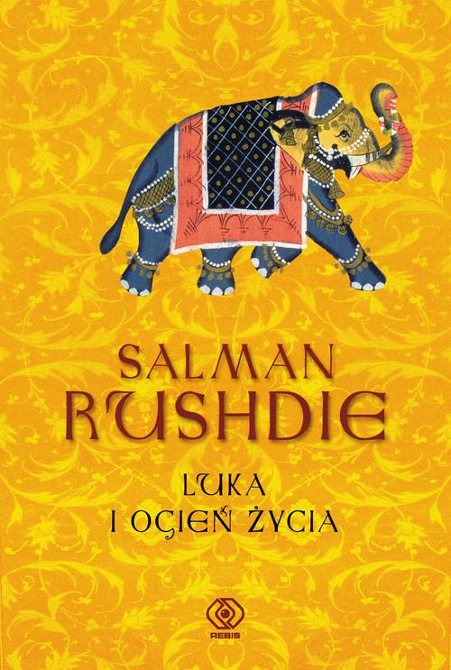 okładka Luka i Ogień Życia, Książka | Salman Rushdie