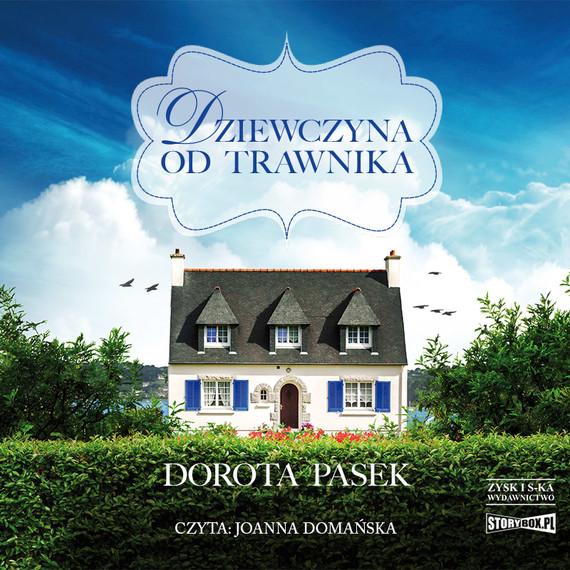 okładka Dziewczyna od trawnikaaudiobook   MP3   Dorota Pasek