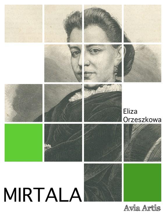 okładka Mirtalaebook   epub, mobi   Eliza Orzeszkowa